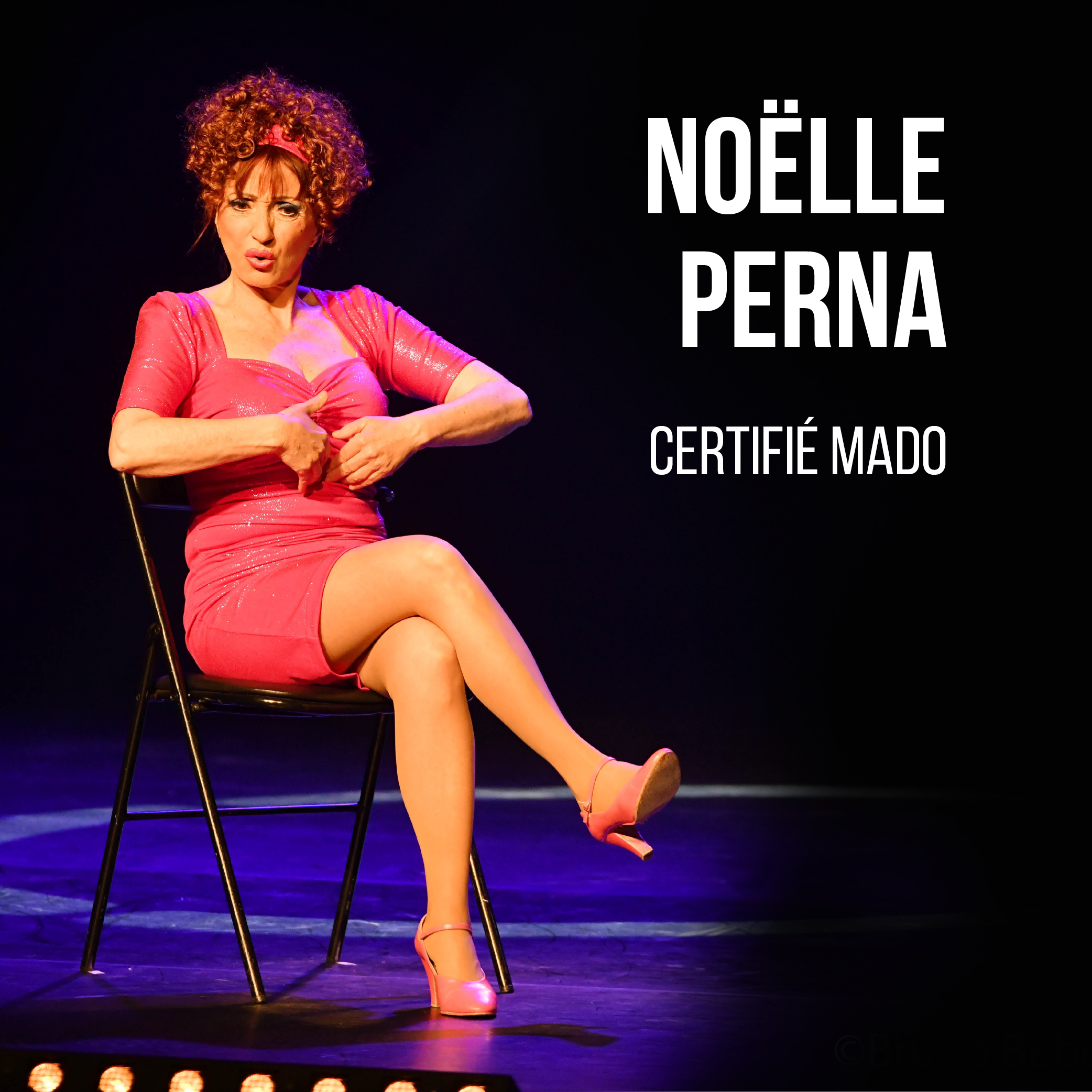 Du Rire au Live : Noëlle Perna